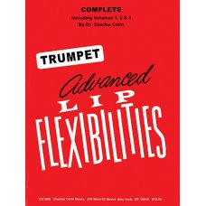 Advanced Lip Flexibilities for trumpet vol. 1-3 by Charles Colin