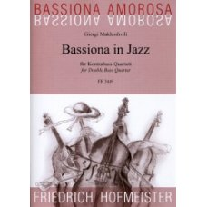 BASSIONA IN JAZZ FOR DOUBLE BASS QUARTET (MAKHOSHVILI)
