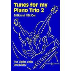 TUNES FOR MY PIANOTRIO 2 (NELSON) V,VC&P
