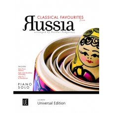 CLASSICAL FAVOURITES FROM RUSSIA FOR PIANO