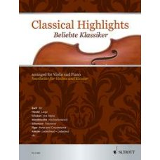 CLASSICAL HIGHLIGHTS FOR VIOLIN & PIANO