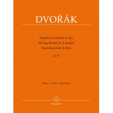 DVORAK STRING SEXTET IN A MAJOR OP.48