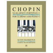 CHOPIN FAMOUS TRANSCRIPTIONS FOR  CLARINET & PIANO