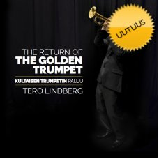 CD Tero Lindberg: The Return of the Golden Trumpet