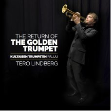 LP Tero Lindberg: The Return of the Golden Trumpet