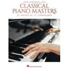 CLASSICAL PIANO MASTERS: UPPER ELEMENTARY