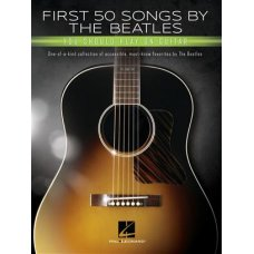 FIRST 50 SONGS BY THE BEATLES YOU SHOULD PLAY ON THE GUITAR BK