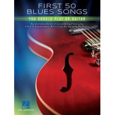 FIRST 50 BLUES SONGS YOU SHOULD PLAY ON GUITAR BK