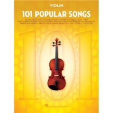 101 POPULAR SONGS FOR VIOLIN SOLO BK