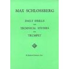 Schlossberg, M: Daily Drills and Technical Studies for Trumpet