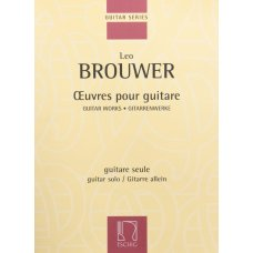 BROUWER OEUVRES POUR GUITARE GUITAR WORKS