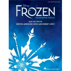 Frozen The Broadway Musical Easy Piano